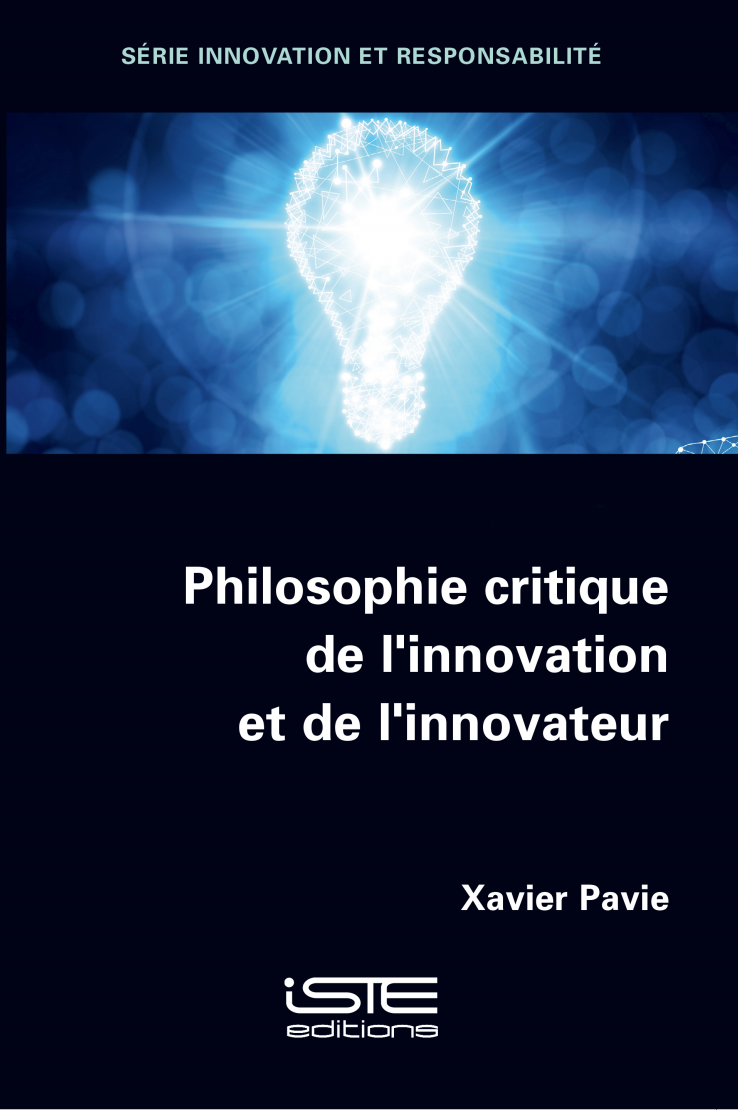 Xavier Pavie, Philosophie critique de l'innovation et de l'innovateur Singapour