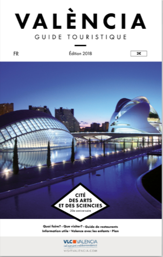 Le Valencia Guide Touristique : l'officiel de la Ville