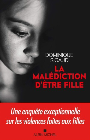 Dominique Sigaud malediction fille