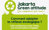 green attitude Jakarta conférence discussion