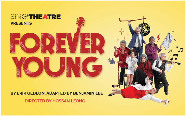 Forever Young Singapour Singtheatre
