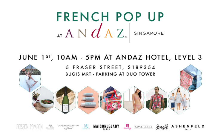 French Pop Up at Andaz. Singapour. Shopping.
