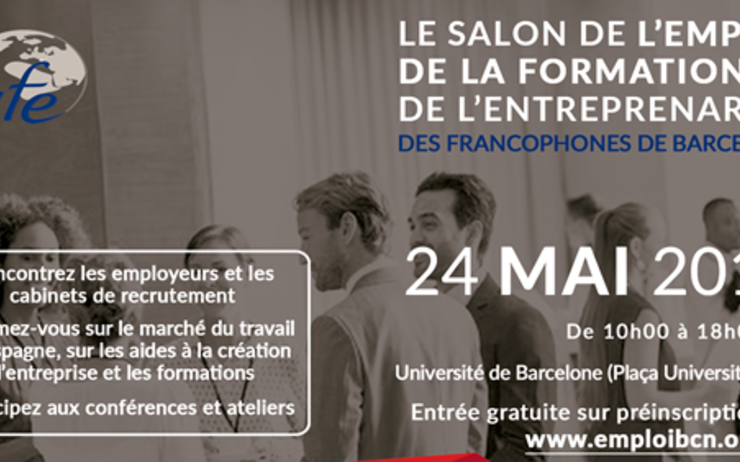 salon de l 39 emploi francophone ce jeudi 24 mai barcelone. Black Bedroom Furniture Sets. Home Design Ideas