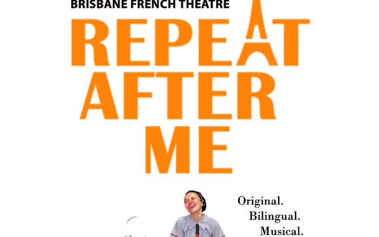 Brisbane French Theater Repeat after me