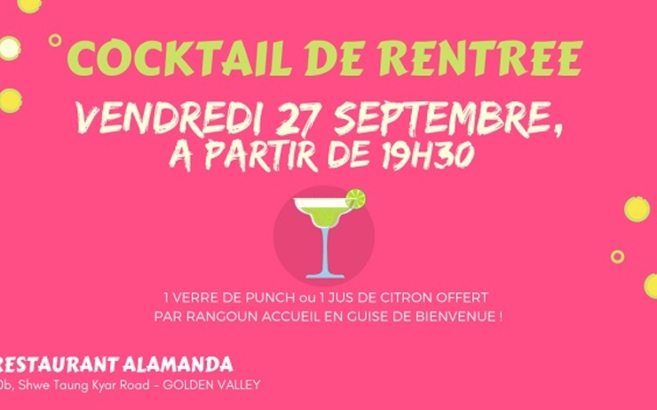 Rangoun accueil cocktail de rentree en Birmanie